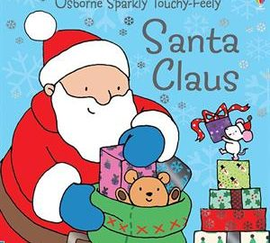 Santa Claus Touchy Feely Book