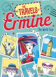 Travels of Ermine- The World Tour, The (CV)