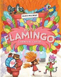 Hotel Flamingo - Carnival Caper (Book 3)